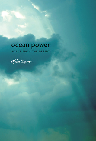 Ocean Power: Poems from the Desert