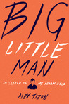 Big Little Man: I...