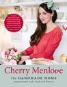 The Handmade Home by Cherry Menlove