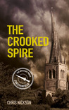 The Crooked Spire (Chesterfield, #1)