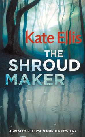 The Shroud Maker (Wesley Peterson, #18)
