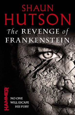 The revenge of frankenstein by shaun hutson 15798070 fandeluxe Image collections