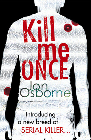 Kill Me Once (Dana Whitestone #1)