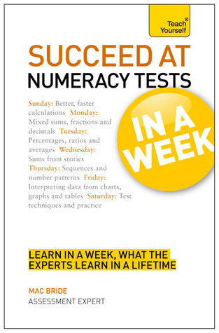 Pass Numeracy Tests in a Week. by Mac Bride