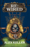 Re:Wired (Haywired #2)