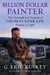 Billion Dollar Painter: The Triumph and Tragedy of Thomas Kinkade, Painter of Light