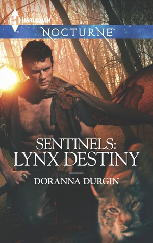 Lynx Destiny (Sentinels #6)