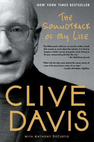 The soundtrack of my life by clive davis 16044287 fandeluxe Gallery