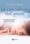 Le coincidenze dell'amore by Colleen Hoover