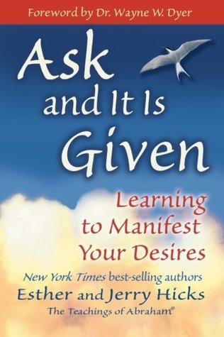 Ask and It Is Given: Learning to Manifest Your Desires EPUB