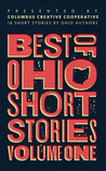 Best of Ohio Short Stories: Volume 1