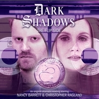 The Flip Side (Dark Shadows Audiobook)