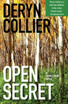 Open Secret by Deryn Collier
