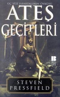 Ateş Geçitleri: Üç Yüz Ispartalının Öyküsü