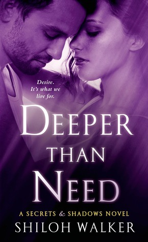 {Review} Deeper Than Need by Shiloh Walker