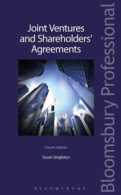Joint Ventures and Shareholders' Agreements: Fourth Edition