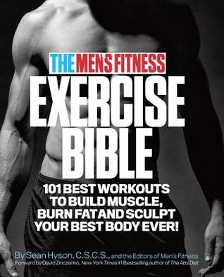 101 Best Workouts of All Time: Build Muscle, Burn Fat and Sculpt Your Best Body Ever