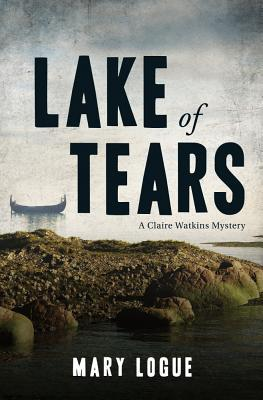 Lake of Tears (Claire Watkins, #9)