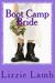 Boot Camp Bride