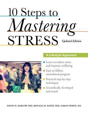 10 Steps to Mastering Stress: A Lifestyle Approach por David H. Barlow 978-0199917532 DJVU FB2 EPUB