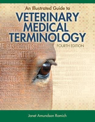 An Illustrated Guide to Veterinary Medical Terminology