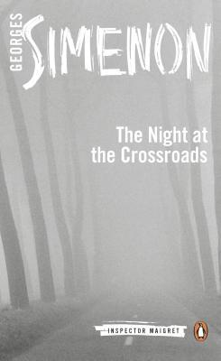 The Night at the Crossroads (Maigret #7)