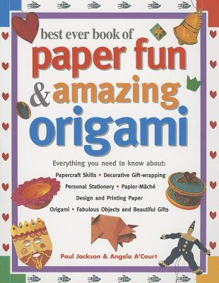 Best ever book of paper fun amazing origami by paul jackson fandeluxe Choice Image