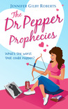 The Dr Pepper Prophecies (Parker Sisters #1)