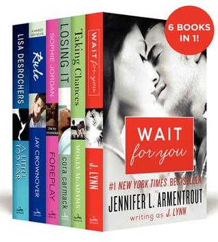 The Between the Covers New Adult 6-Book Boxed Set: Wait for You, Losing It, Taking Chances, A Little Too Far, Rule, and Foreplay