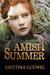 Amish Summer (Amish Hearts #2)