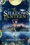 The Shadow Lantern  (The Blackhope Enigma, #3)