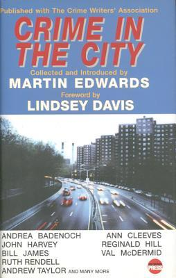 Crime in the City: The 2002 Crime Writers' Association Anthology