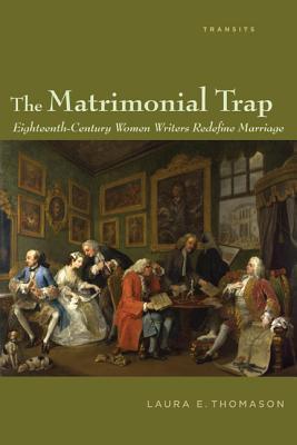 The Matrimonial Trap by Laura E. Thomason