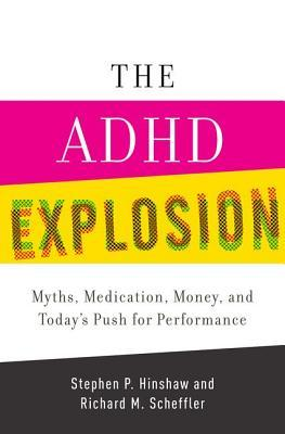 Descargar The adhd explosion and today's push for performance: myths, medication, and money epub gratis online Stephen P. Hinshaw