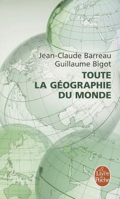 Toute La Geographie Du Monde