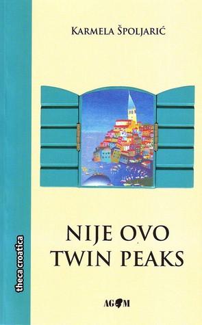 Nije ovo Twin Peaks