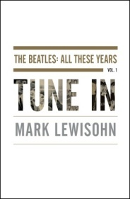 Tune In (The Beatles: All These Years, #...