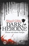 Dinner mit einem Vampir by Abigail Gibbs