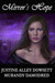 Mirror's Hope (Mirror Worlds, #1) by Justine Alley Dowsett