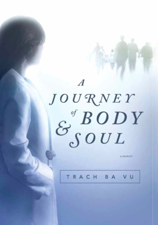 A Journey of Body and Soul