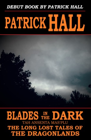 Blades in the Dark: Tah Ansenta Mas'plu (The Long Lost Tales of the Dragonlands #1.2)