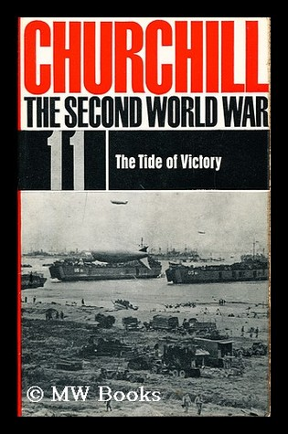 The Second World War. 11. The Tide of  Victory