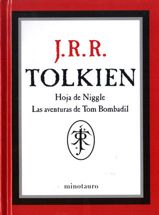 Hoja de Niggle / Las aventuras de Tom Bombadil