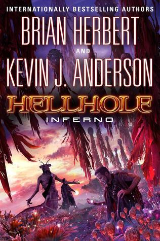 Hellhole Inferno (Hellhole, #3)