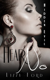 Hear No (Hidden Evil Trilogy, #1)