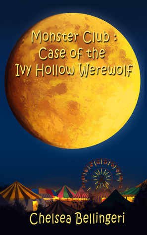 Case of the Ivy Hollow Werewolf (Monster Club, #1)