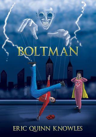 Boltman: Part One