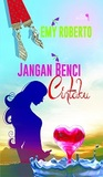 Review Novel : Jangan Benci Cintaku -Emy Roberto