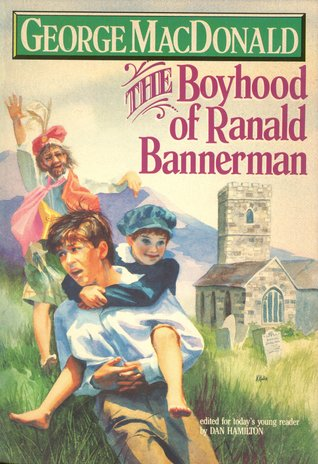 The Boyhood of Ranald Bannerman by George MacDonald