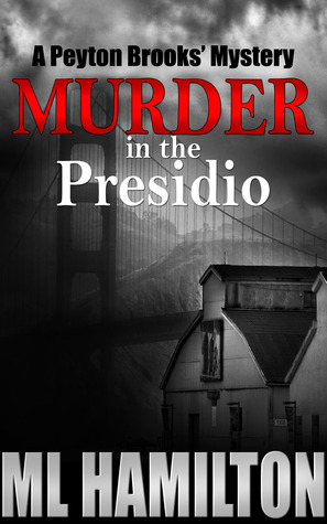 Murder in the Presidio (Peyton Brooks' Mystery #6)